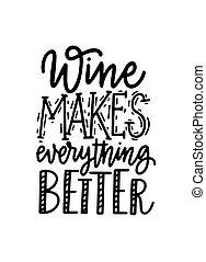 meglio, marche, tutto, vino, divertimento, citazione, iscrizione