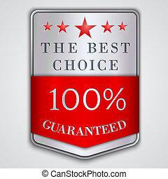 meglio, vettore, cento, guaranteed, testo, argento, etichetta, distintivo, scelta, percento