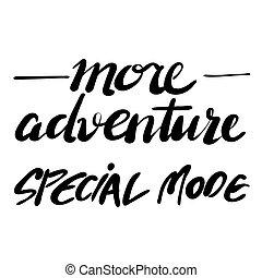 Mehr Abenteuer, spezialmodus, Handschriftliches Poster...