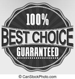 mejor, opción, guaranteed, retro, etiqueta, vector, ilustración