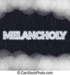 Melancholy neon lettering. Sad mood. Vector illustration