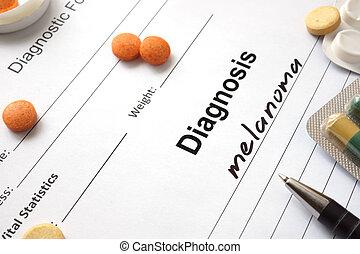 melanoma concept - Diagnosis melanoma written in the...