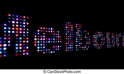Melbourne colorful led text over black