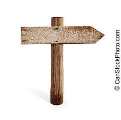 meldingsbord, straat, oud, houten, vrijstaand, juiste pijl