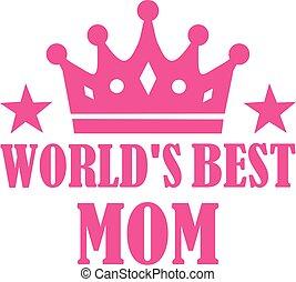 melhor, mundo, mãe