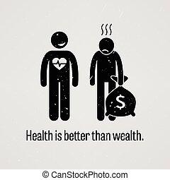 melhor, saúde, do que, riqueza