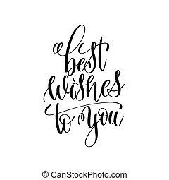 melhores desejos, para, tu, preto branco, modernos, escova, caligrafia