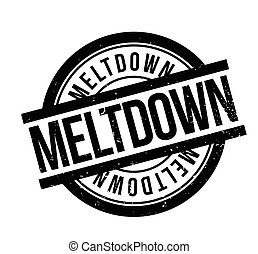 Meltdown rubber stamp. Grunge design with dust scratches....