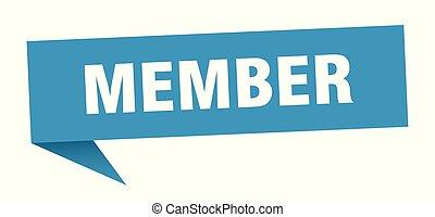 member speech bubble. member sign. member banner