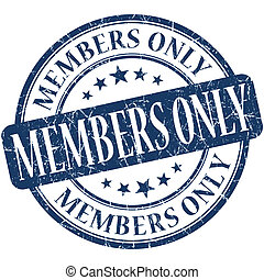 Members only grunge blue round stamp