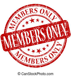 Members only grunge red round stamp