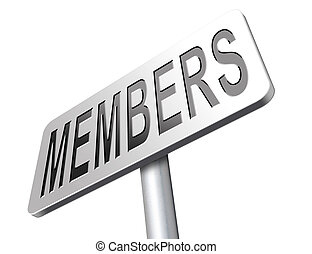 members only membership required restricted area only for ...