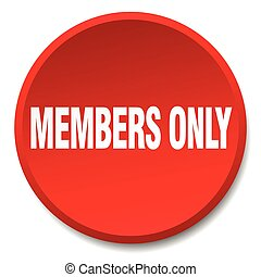 members only red round flat isolated push button