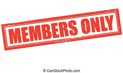 Members only - Stamp with text members only inside, vector...