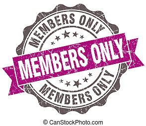 Members only violet grunge retro style isolated seal