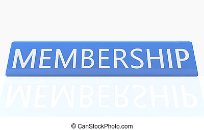 Membership - 3d render blue box with text on it on white background with reflection