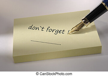 memo marked with don`t forget