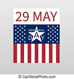 Memorial Day background with the emblem in the form of a white star, date 29 may and the USA flag