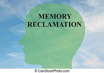 Memory Reclamation - mental concept
