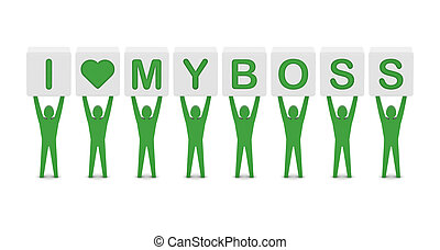 Men holding phrase i love my boss