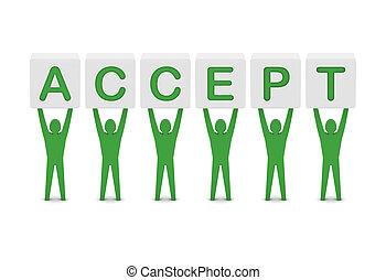 Men holding the word accept. Concept 3D illustration.