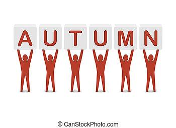 Men holding the word autumn. Concept 3D illustration.