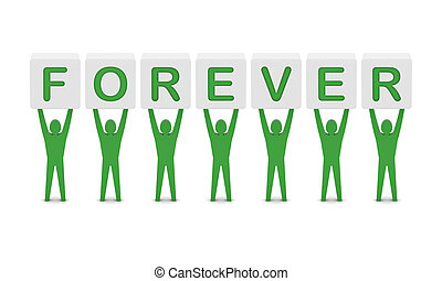 Men holding the word forever. - Men holding the word...