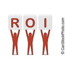 Men holding the word ROI. Return On Investment. Concept 3D...
