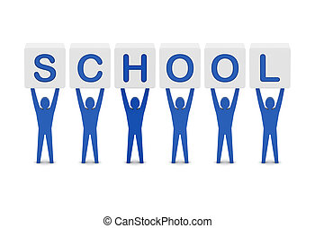 Men holding the word school. Concept 3D illustration.
