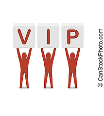 Men holding the word VIP. Concept 3D illustration.