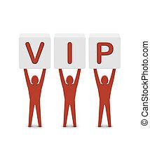 Men holding the word VIP. Concept 3D illustration.