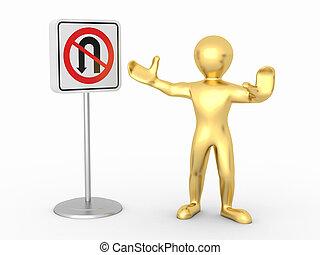 men with No U Turn road sign