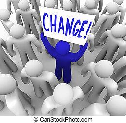 menigte, -, meldingsbord, persoon, vasthouden, veranderen