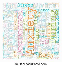 Menopause and Anxiety text background wordcloud concept