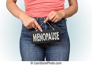 Menopause, Feminine hygiene. Women holds Blackboard with ...