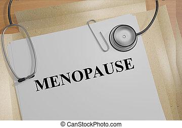 Menopause medicial concept - 3D illustration of MENOPAUSE...