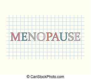 Menopause word on checkered paper sheet- vector illustration