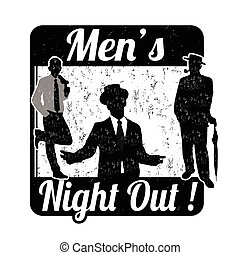 Men's night stamp - Men's night grunge rubber stamp on white...