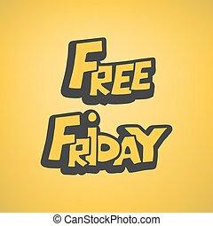 mensaje, viernes, libre, fresco