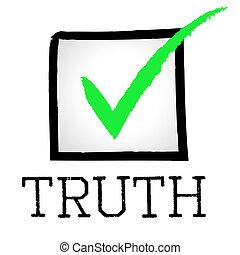 mensonge, non, vérité, tique, approuvé, spectacles