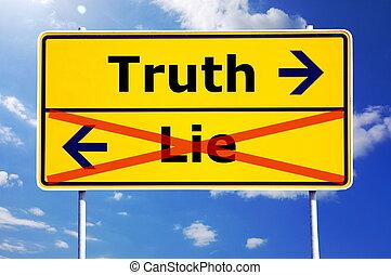 mensonge, ou, vérité