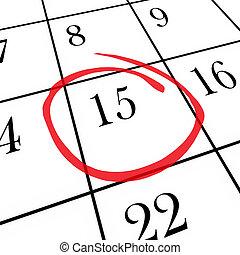 mensuel, -, entouré, calendrier, jour, 15e