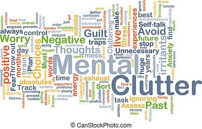 Mental clutter background concept - Background concept...