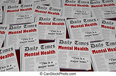 Mental Health Disorder Psychiatry Condition Newspapers 3d Illustration