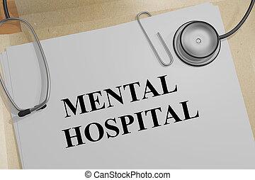 MENTAL HOSPITAL concept