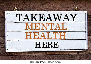 mental, -, ici, santé, inspirationnel, plat à emporter, message