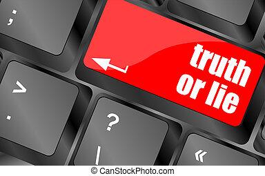 mentira, tecla, botão, computador, verdade, teclado, ou