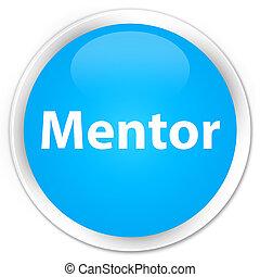 Mentor premium cyan blue round button