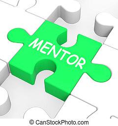 Mentor Puzzle Shows Mentoring Mentorship And Mentors -...