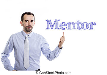 Mentor - Young businessman with small beard pointing up in blue shirt